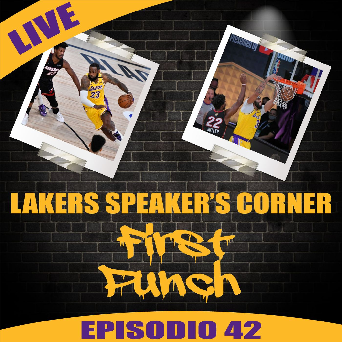Lakers Speaker's Corner E42 - First Punch