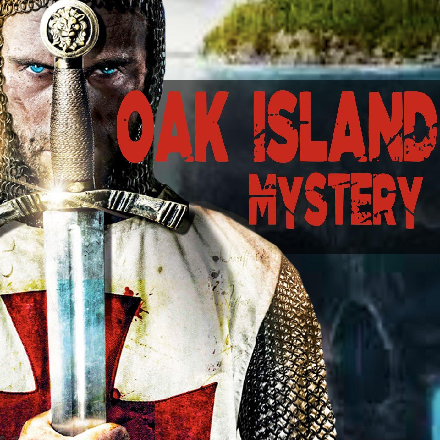 OAK ISLAND Hidden Mystery and the Knights Templar TREASURES