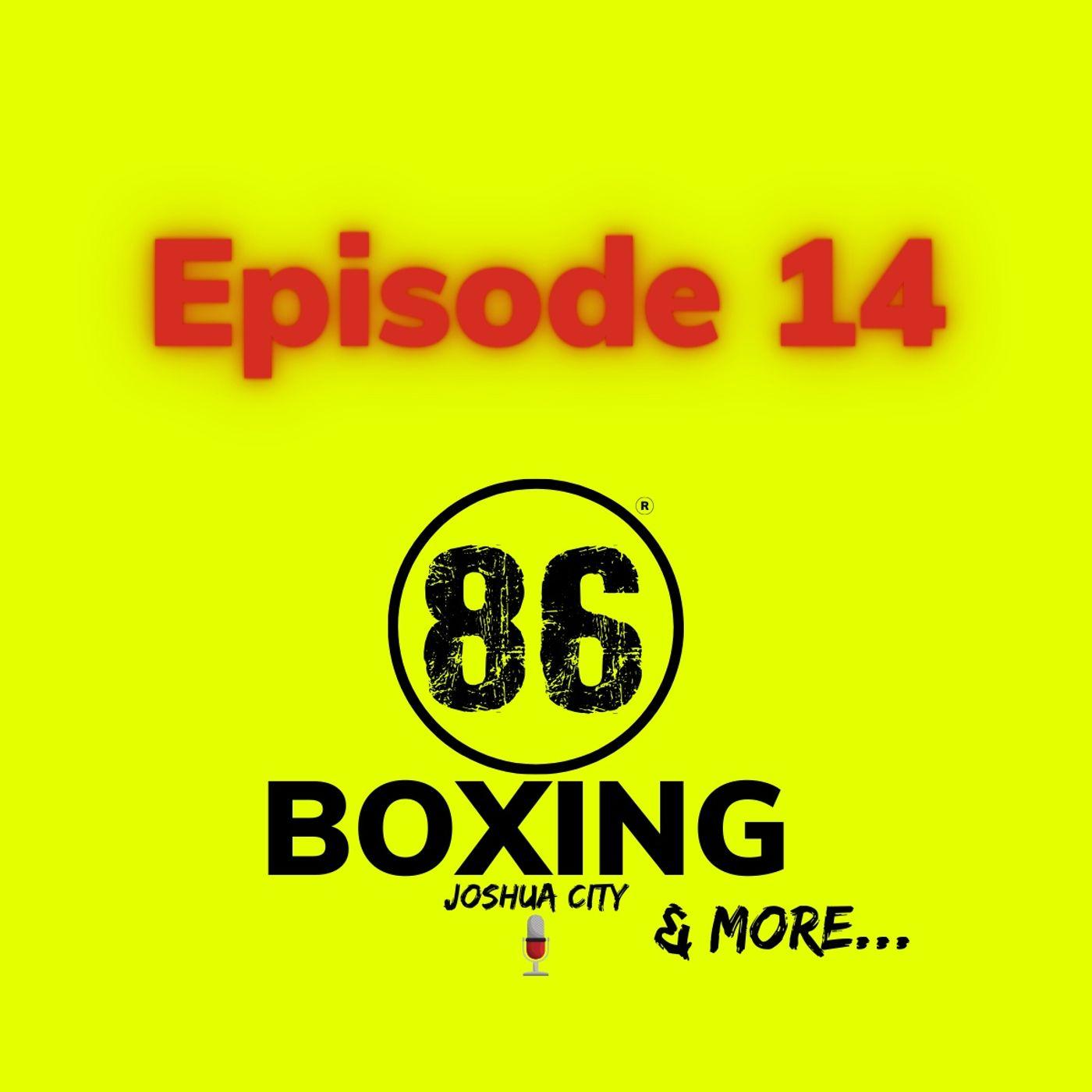 86Boxing E14: Herring vs Oqendo|Ugas vs Ramos|John L. Sullivan