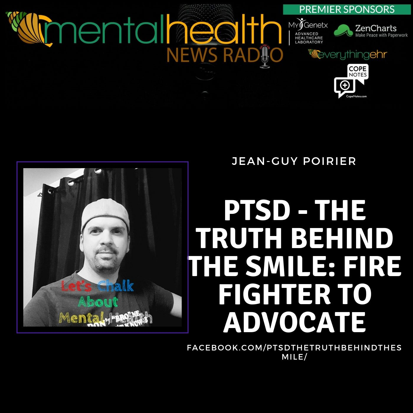 Mental Health News Radio - PTSD - The Truth Behind the Smile: Fire Fighter to Advocate with Jean-Guy Poirier