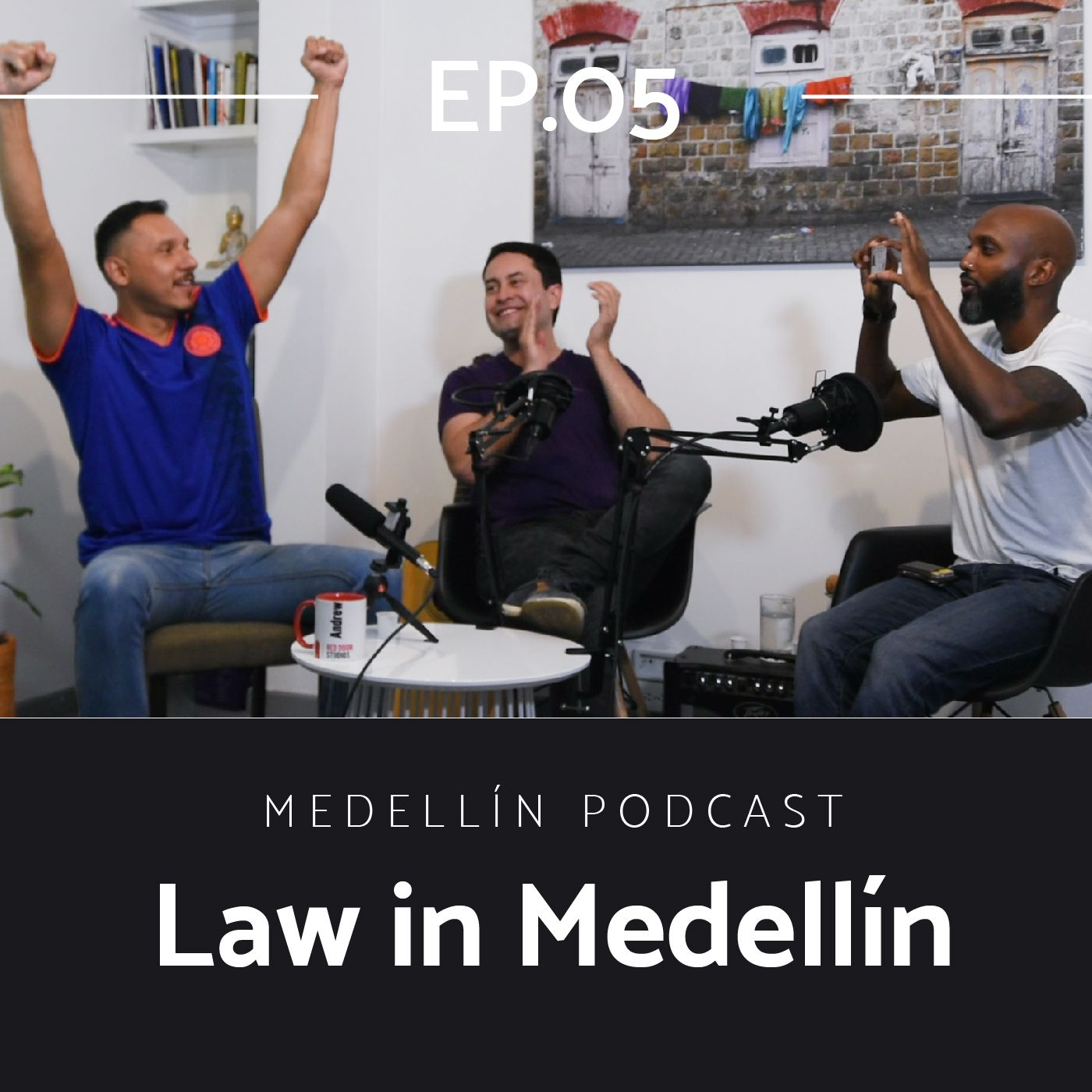 The Law In Medellin - Medellin Podcast Ep. 05