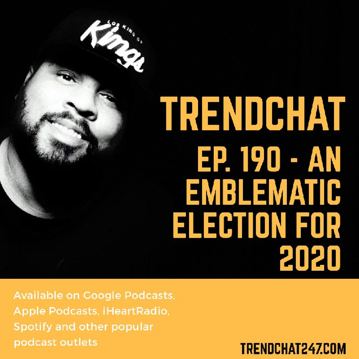 Ep. 190 - An Emblematic Election For 2020