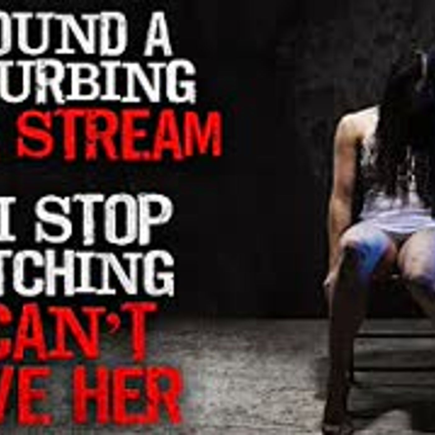 """I found a disturbing yoga stream. If I stop watching, I can't save her"" Creepypasta"