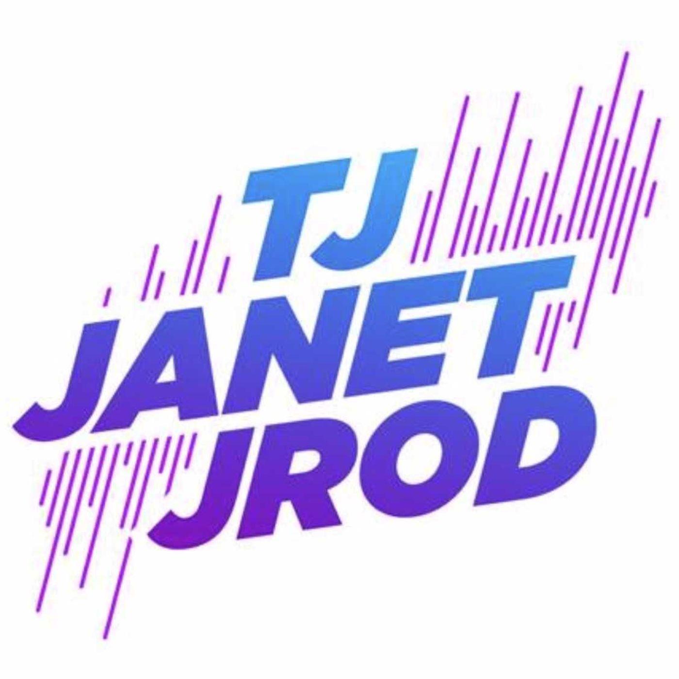 TJ, Janet & Jrod Podcast