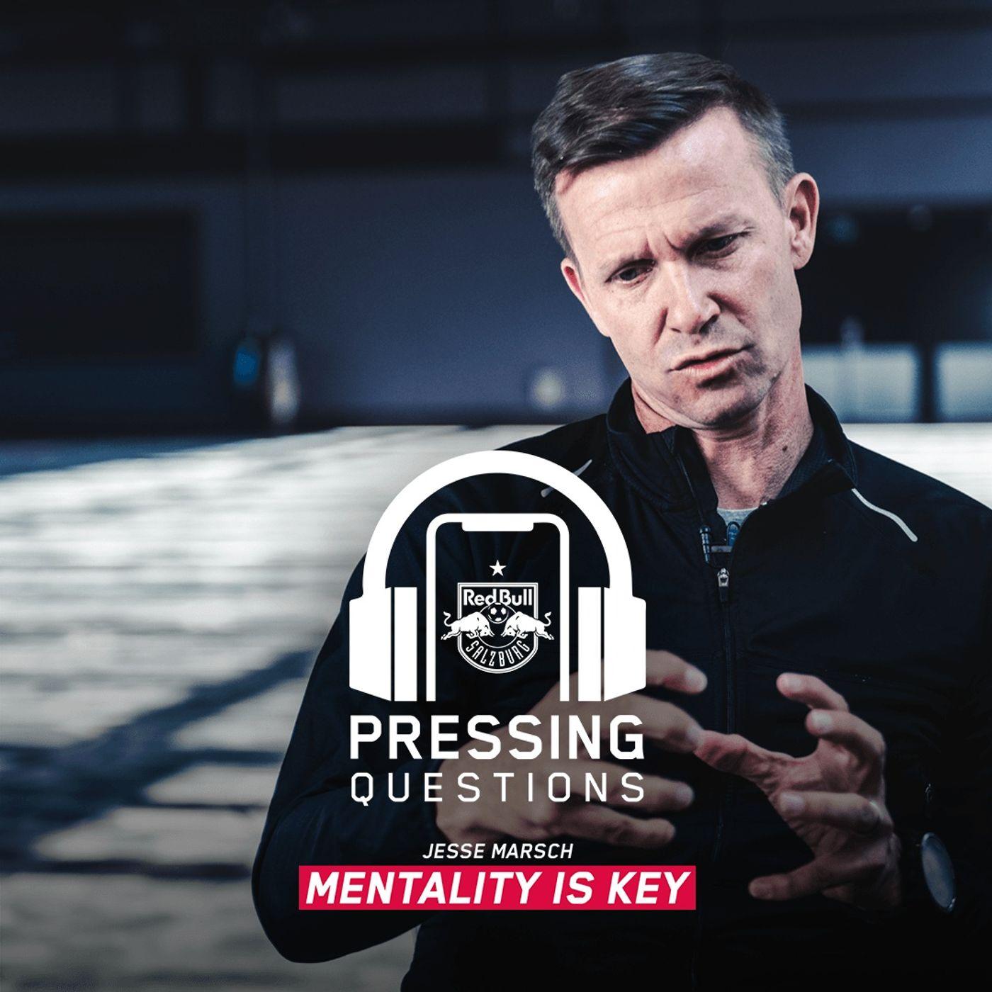 Jesse Marsch – Mentality is key