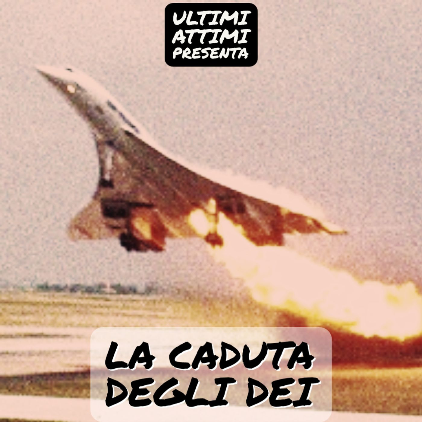 La Caduta degli Dei - Volo AirFrance 4590
