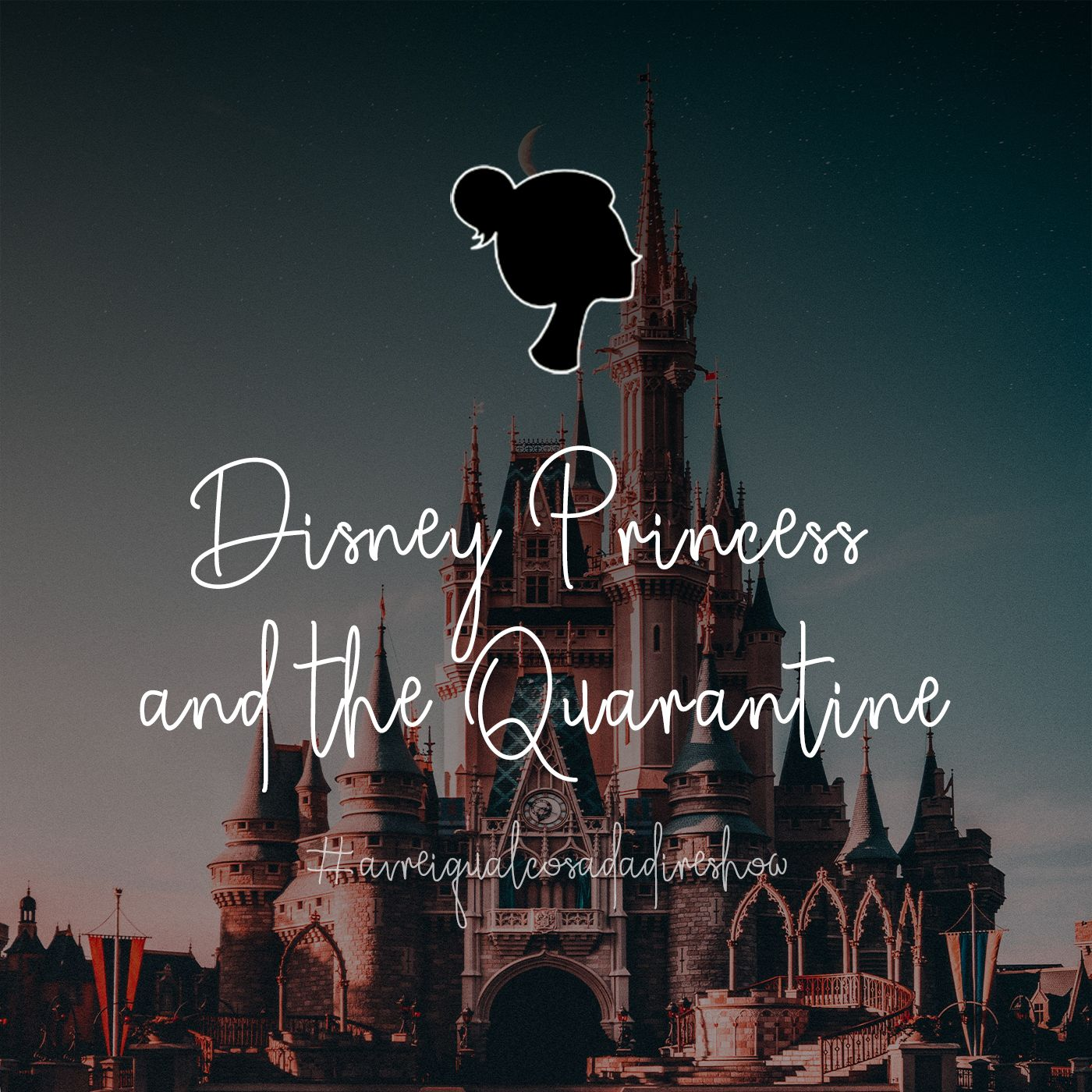 Disney Princess and the Quarantine - Avrei qualcosa da dire Show