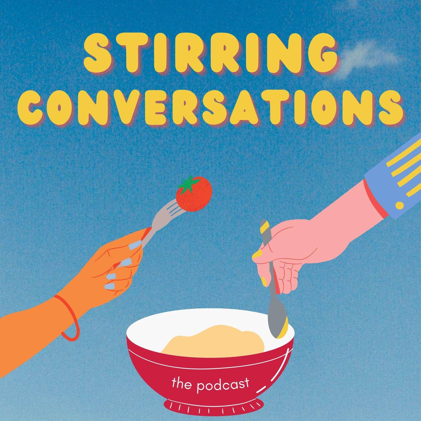 Stirring Conversations