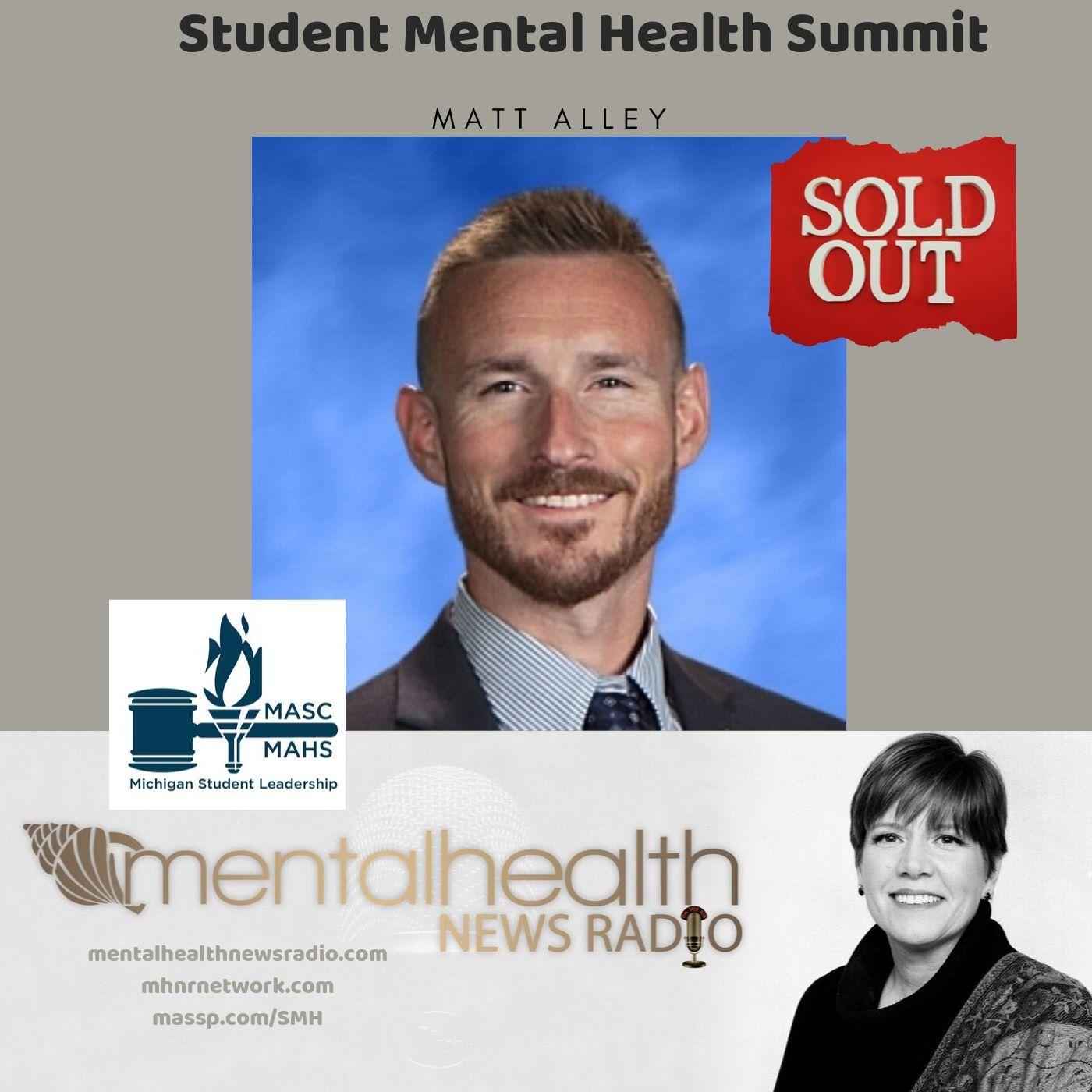 Mental Health News Radio - Student Mental Health Summit with Matt Alley