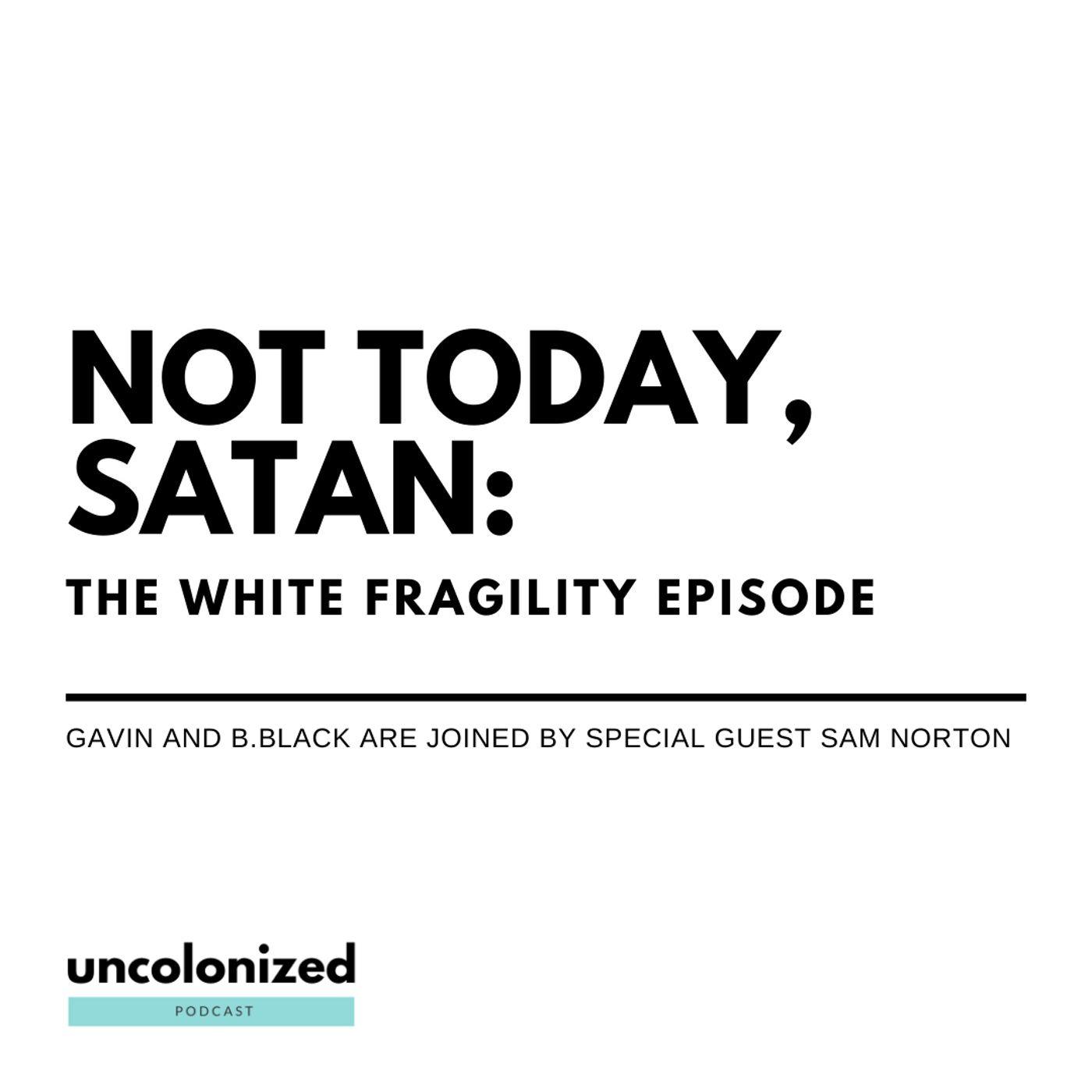 S04E33 – Not today Satan (With Sam Norton)