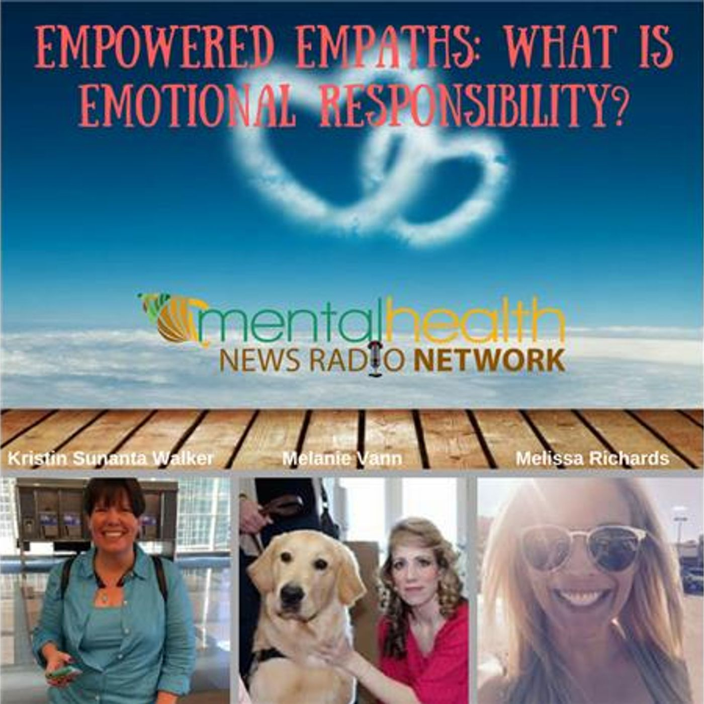 Mental Health News Radio - Empowered Empaths: What Is Emotional Responsibility?