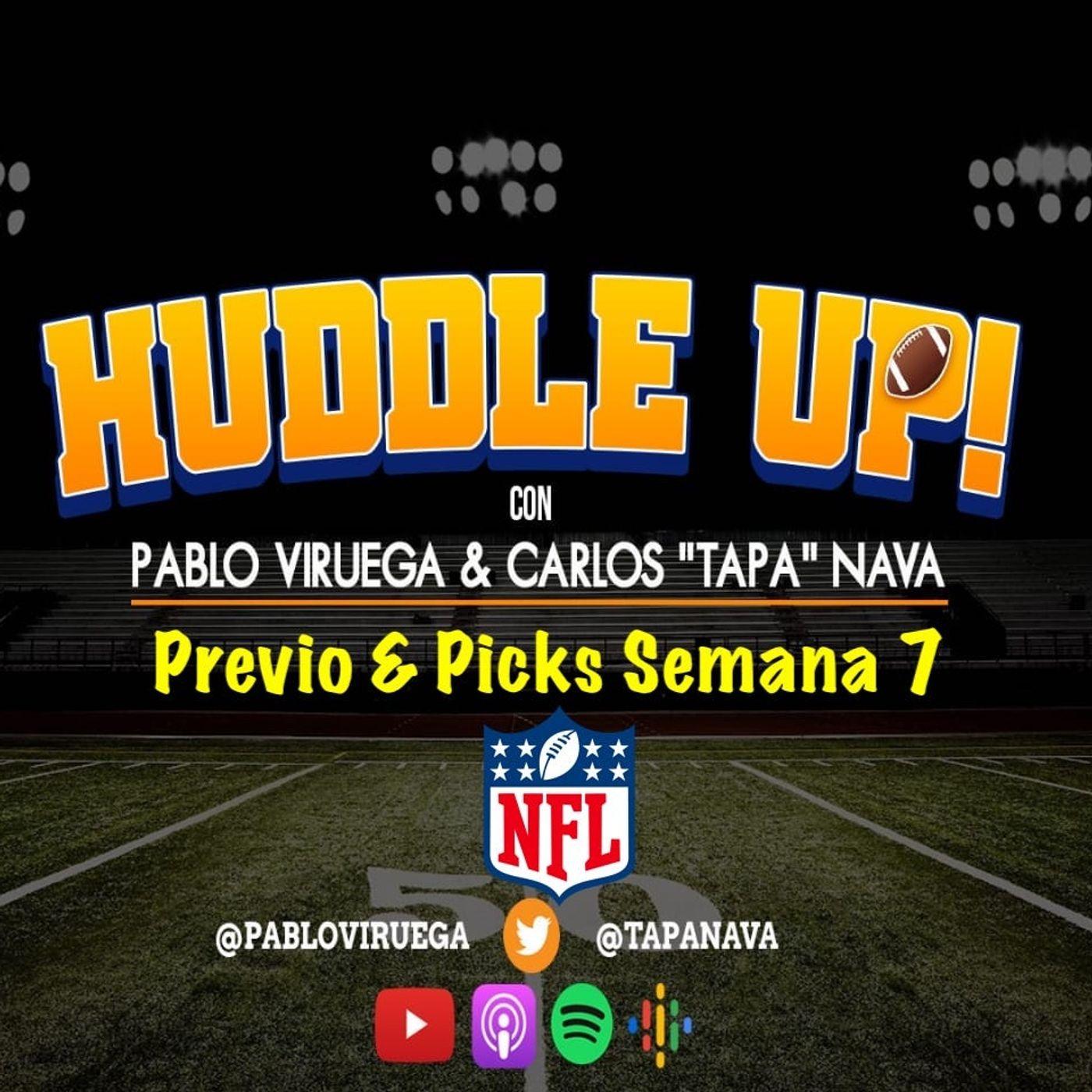 #HuddleUp Previo & #NFLPicks #NFL Semana 7 @TapaNava @PabloViruega