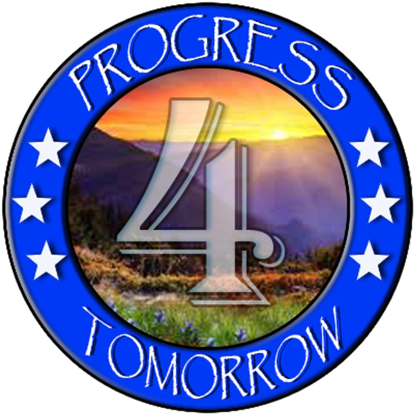 Progress 4 Tomorrow