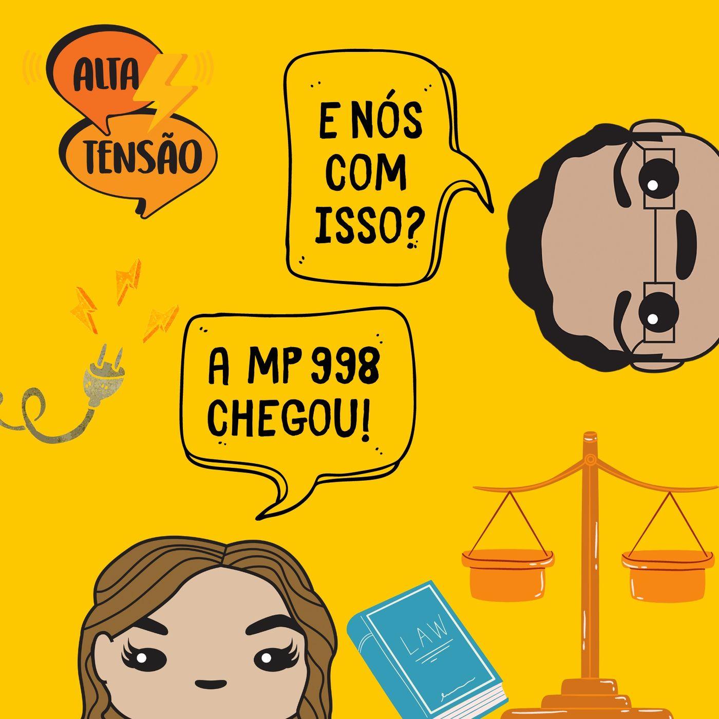 #33 - A MP 998 foi aprovada no Congresso Nacional - e você com isso?