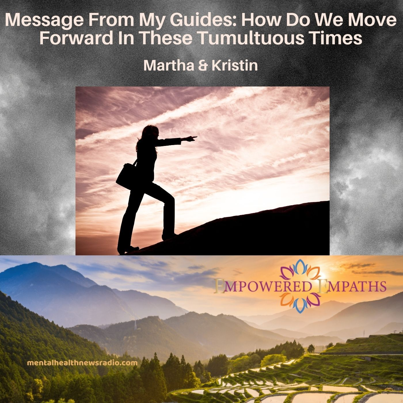 Message From My Guides: How Do We Move Forward In These Tumultuous Times