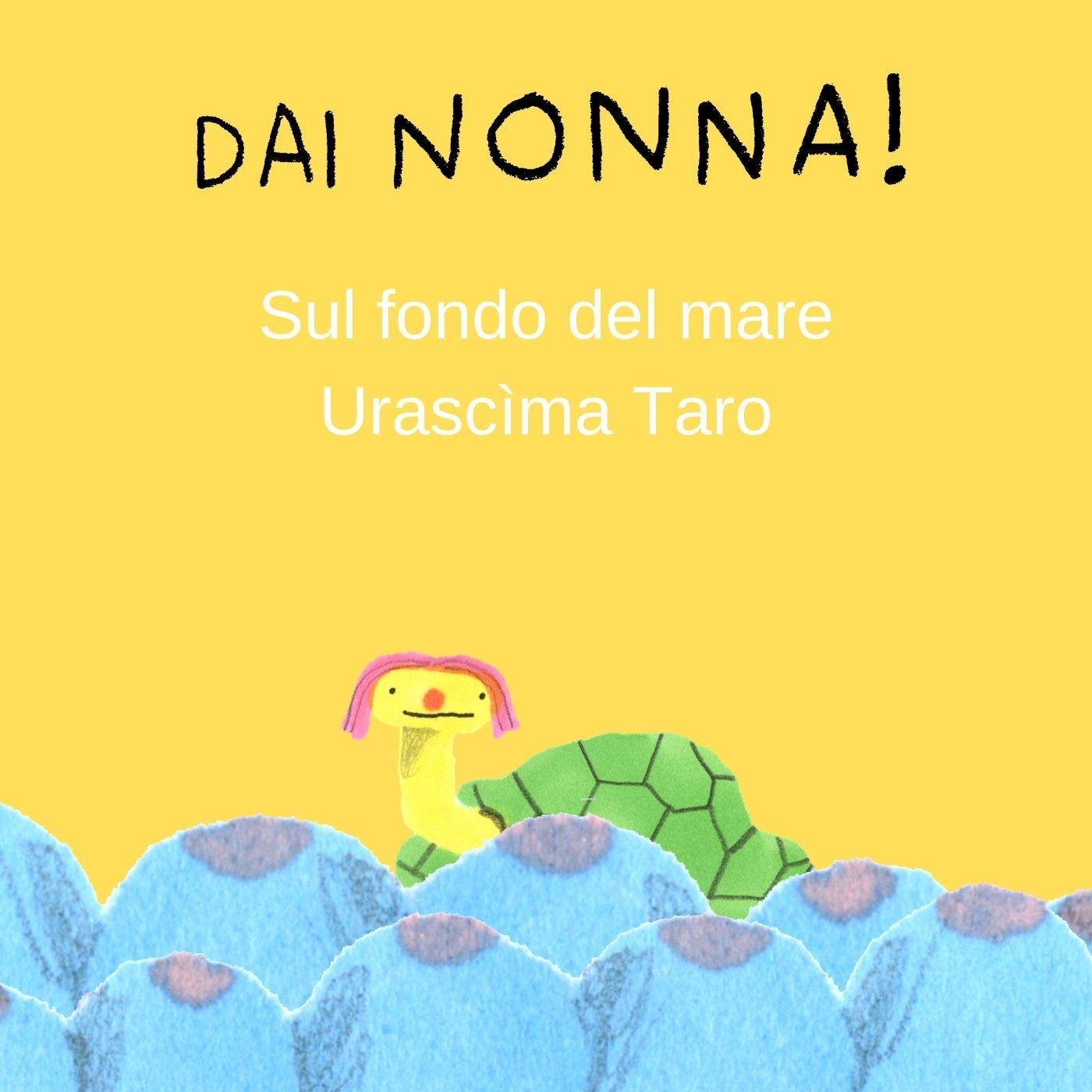 Sul fondo del mare Urascima Taro - ottava serie