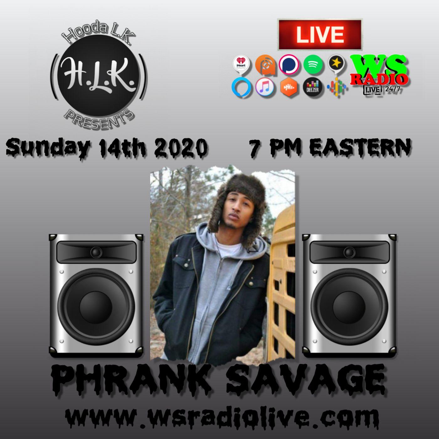 Hooda LK Presents Phrank Savage