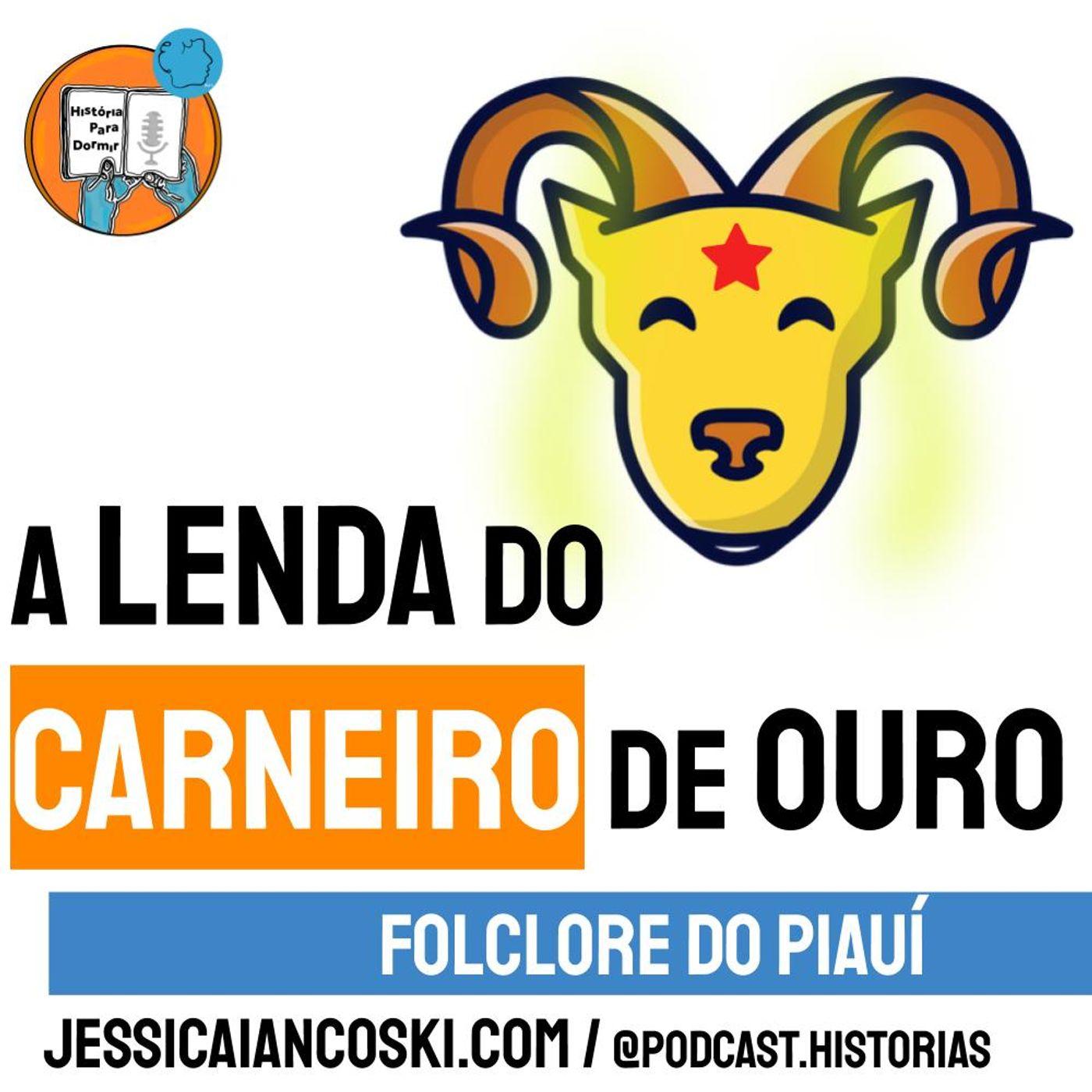 [T4 #4] A Lenda do Carneirinho de Ouro - Folclore do Piauí | Historinha