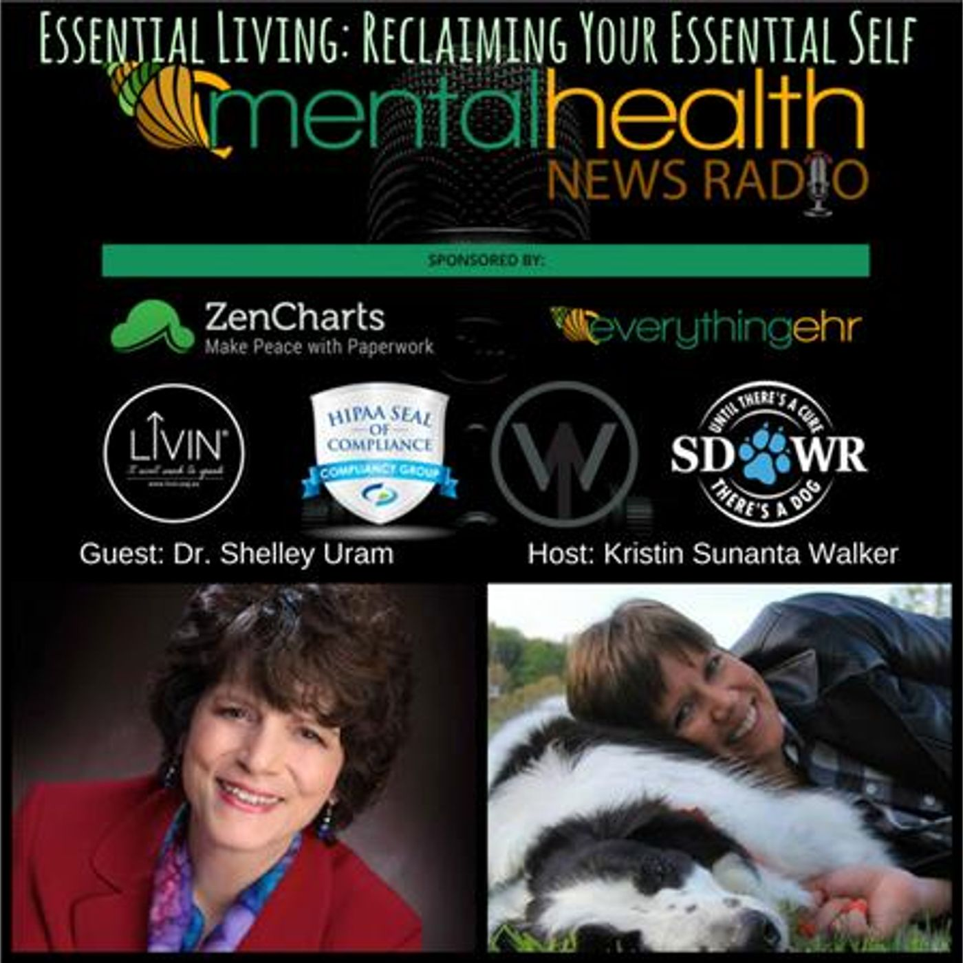 Mental Health News Radio - Essential Living: Reclaiming Your Essential Self With Dr. Shelley Uram