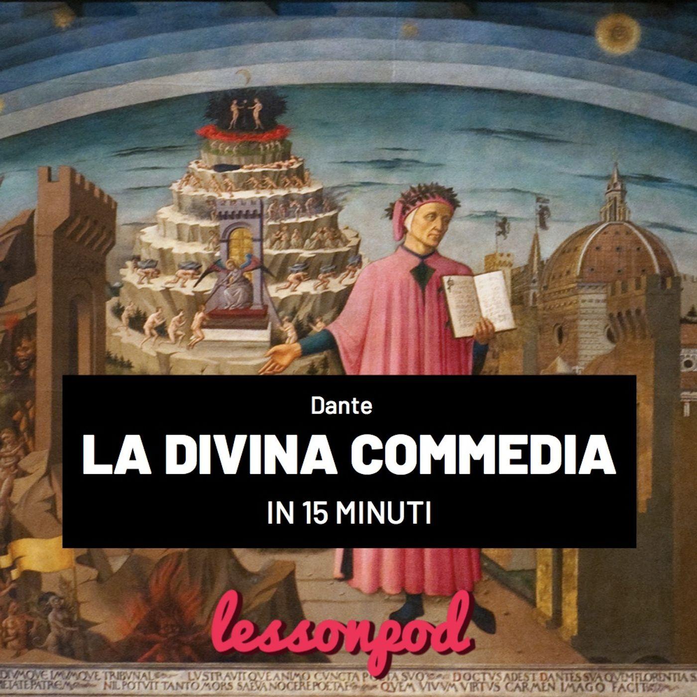 La Divina Commedia di Dante in 15 minuti