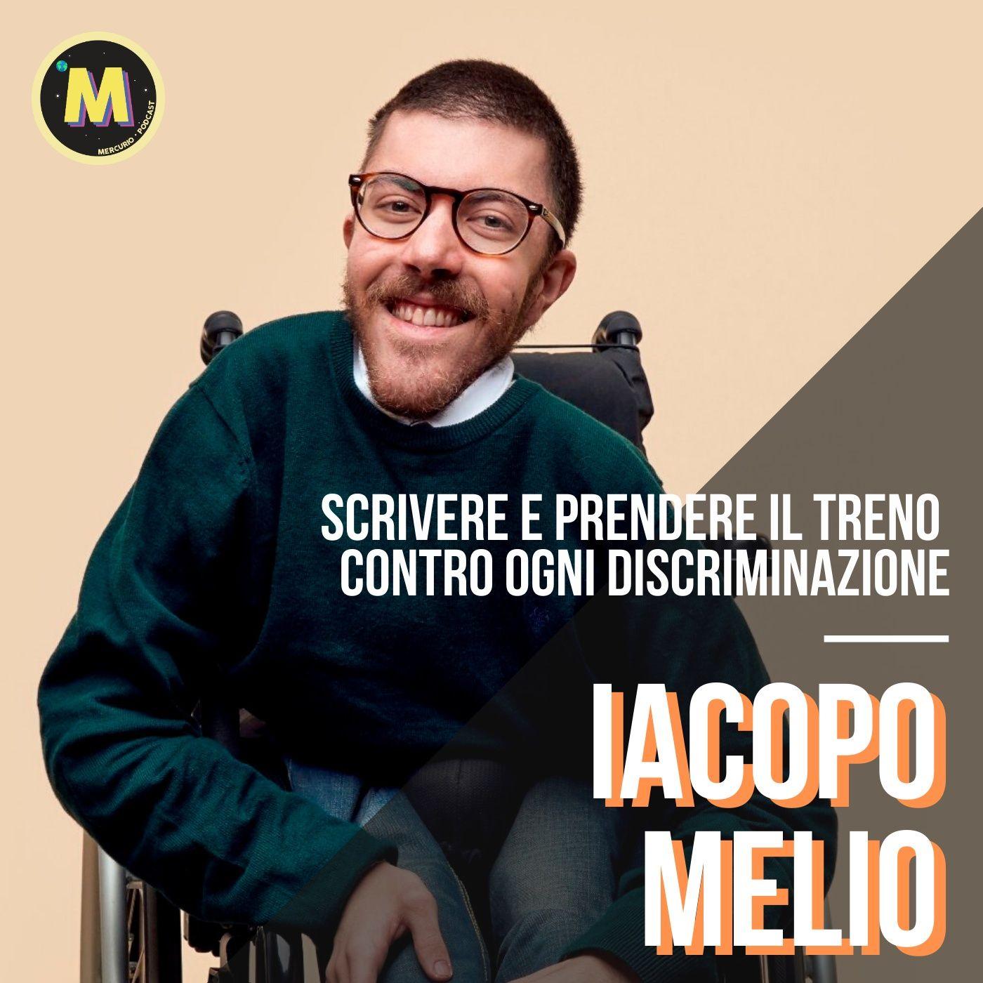 #15 - Scrivere e prendere il treno contro ogni discriminazione   con Iacopo Melio