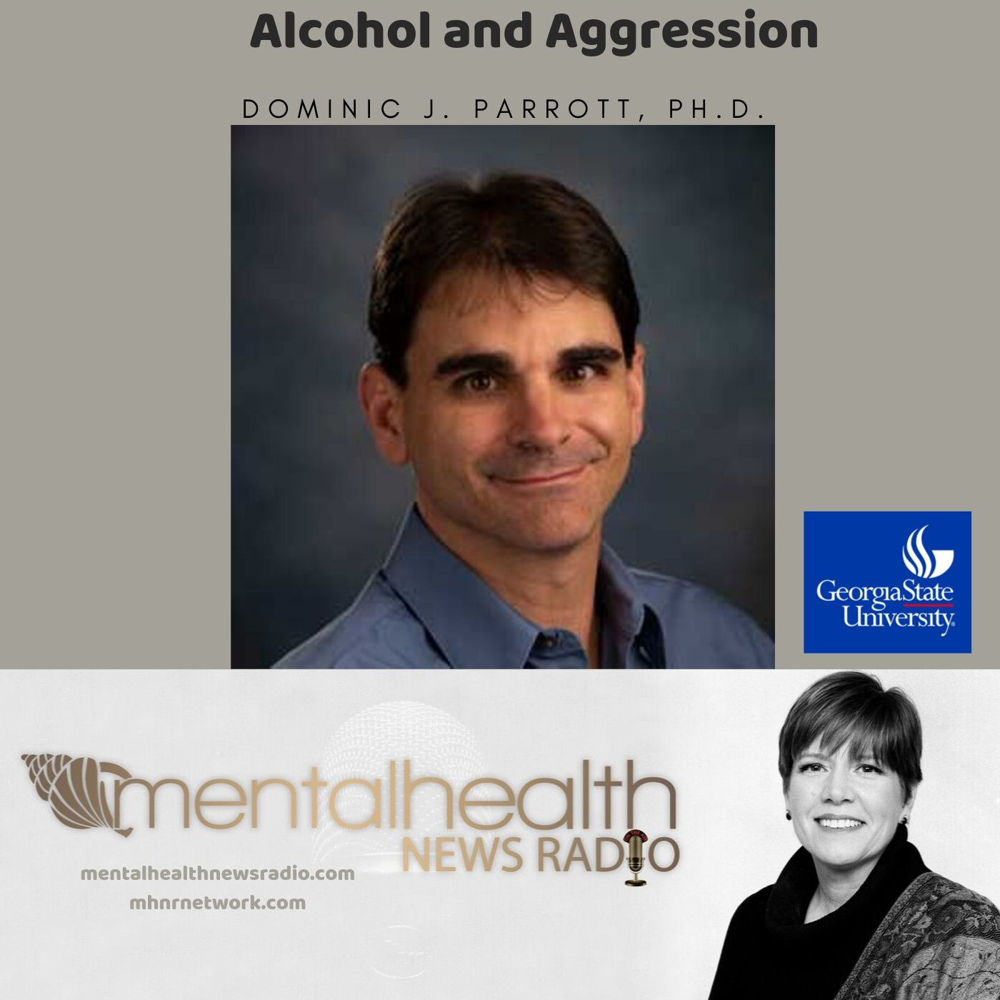 Mental Health News Radio - Alcohol and Aggression with Dr. Dominic Parrott