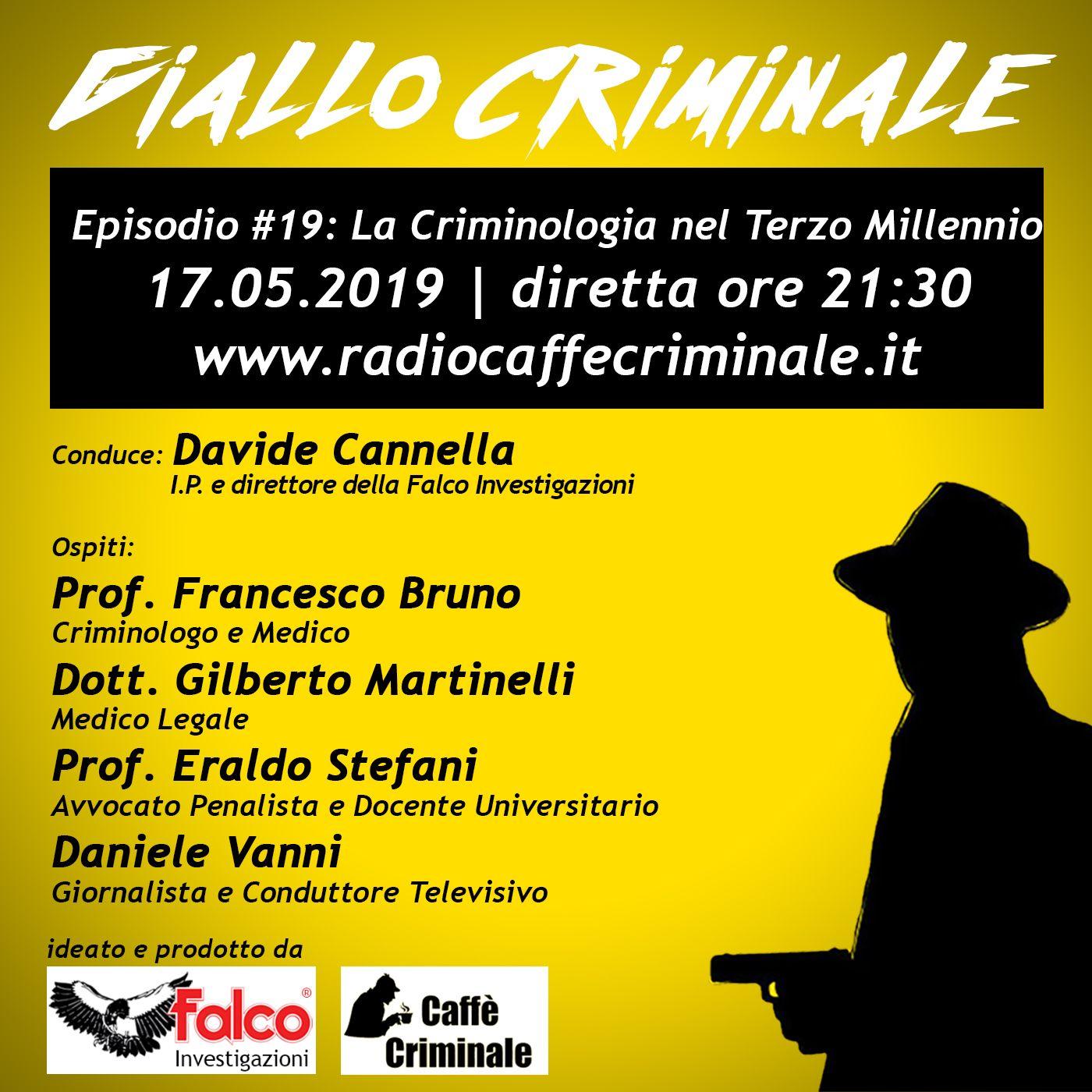 #19 Episodio | Criminologia del Terzo Millennio_17.05.2019