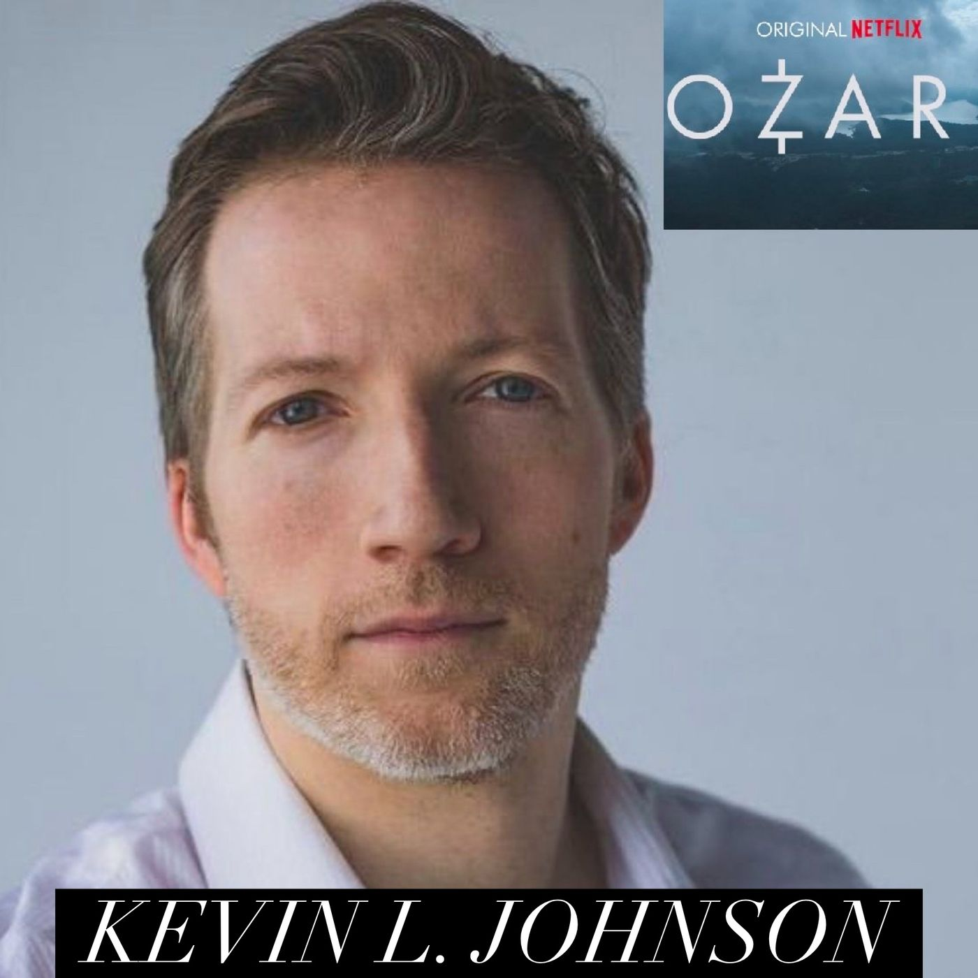 99. Kevin L Johnson from Netflix hit Series Ozark