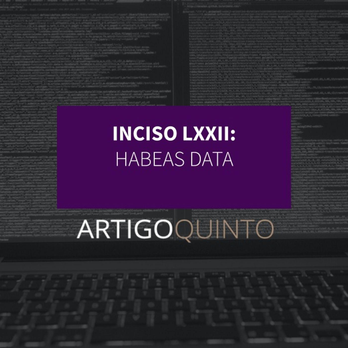 Inciso LXXII - Habeas data