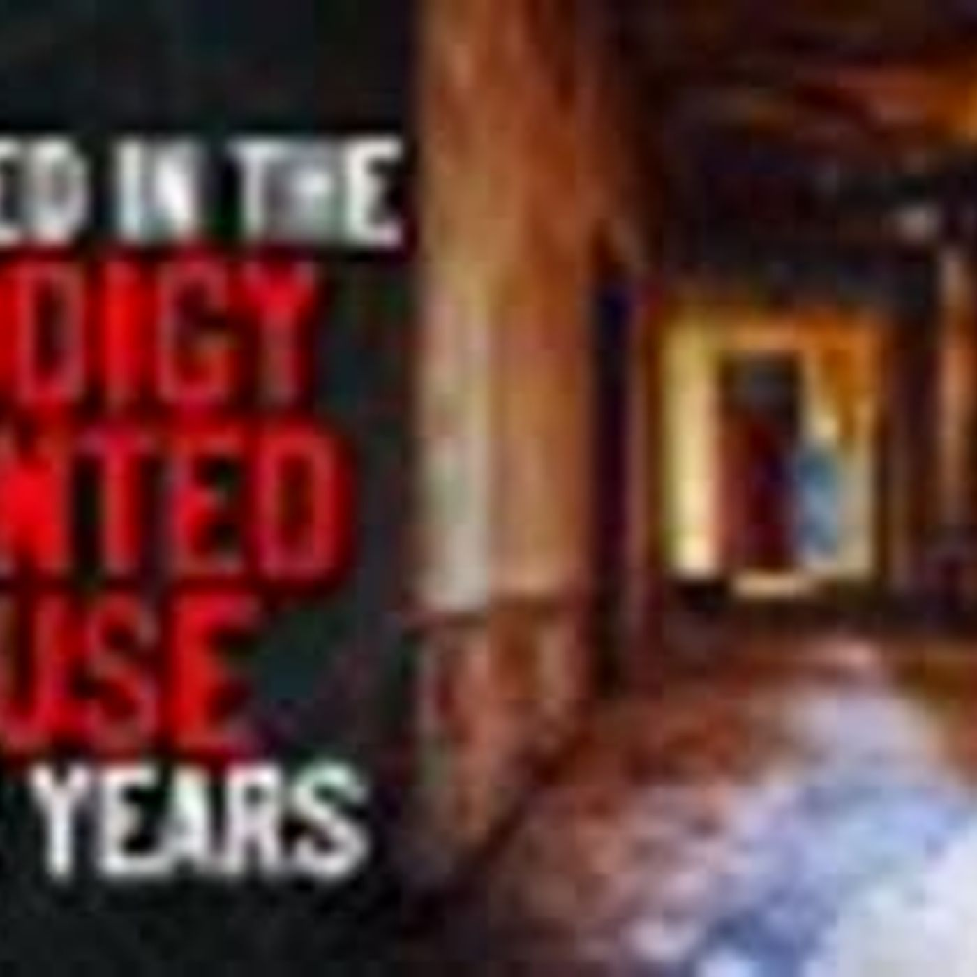 """I Worked in the Prodigy Haunted House for Four Years"" Creepypasta"