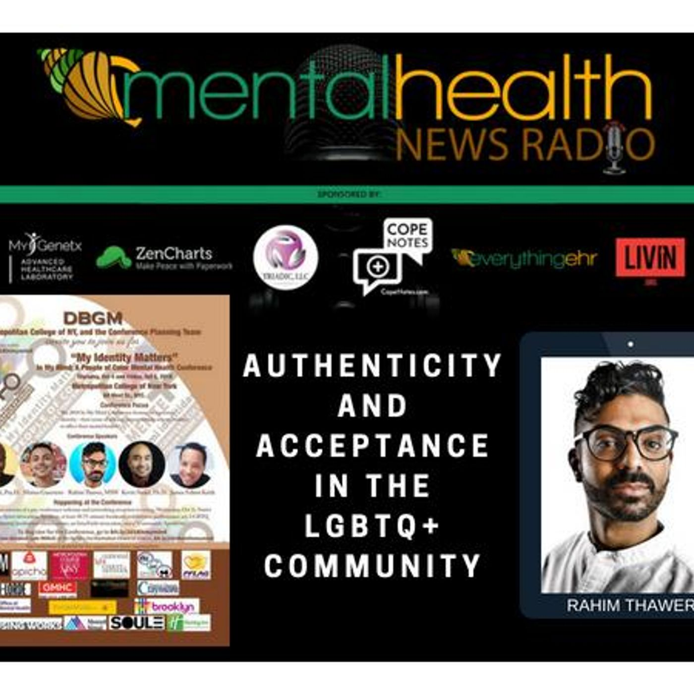 Mental Health News Radio - In My Mind: Authenticity and Acceptance in the LGBTQ Community with Rahim Thawer