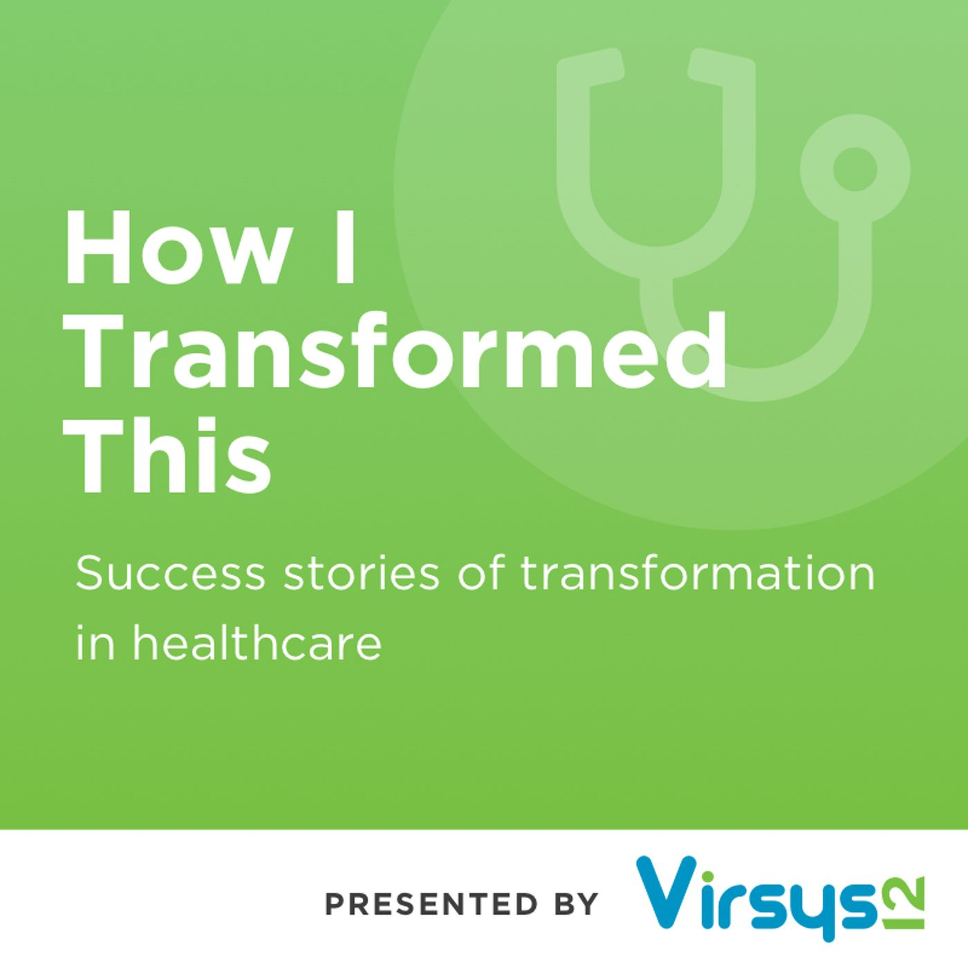 How I Transformed This: John Supra, Imagine What's Possible for Patient Outcomes