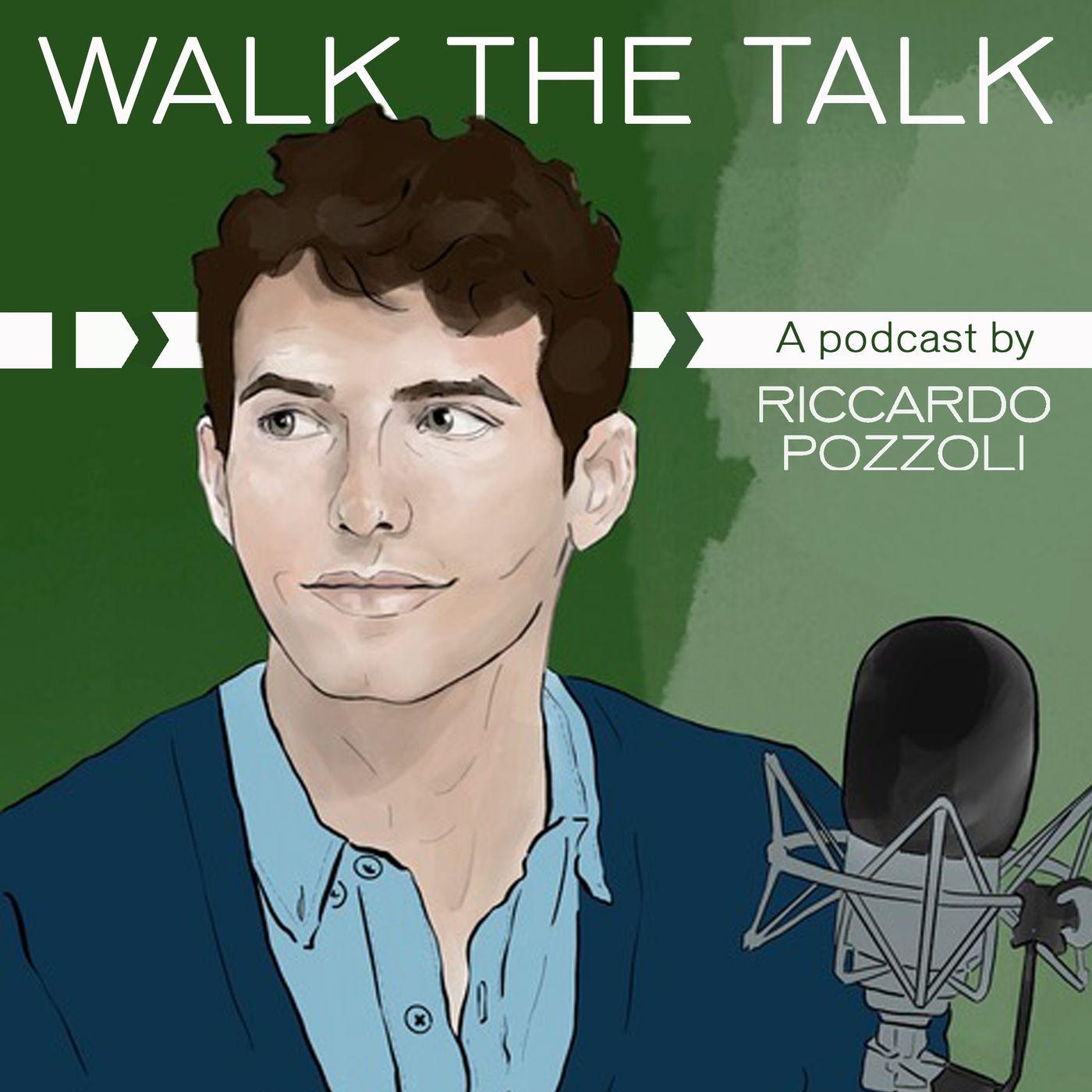 Walk the talk podcast