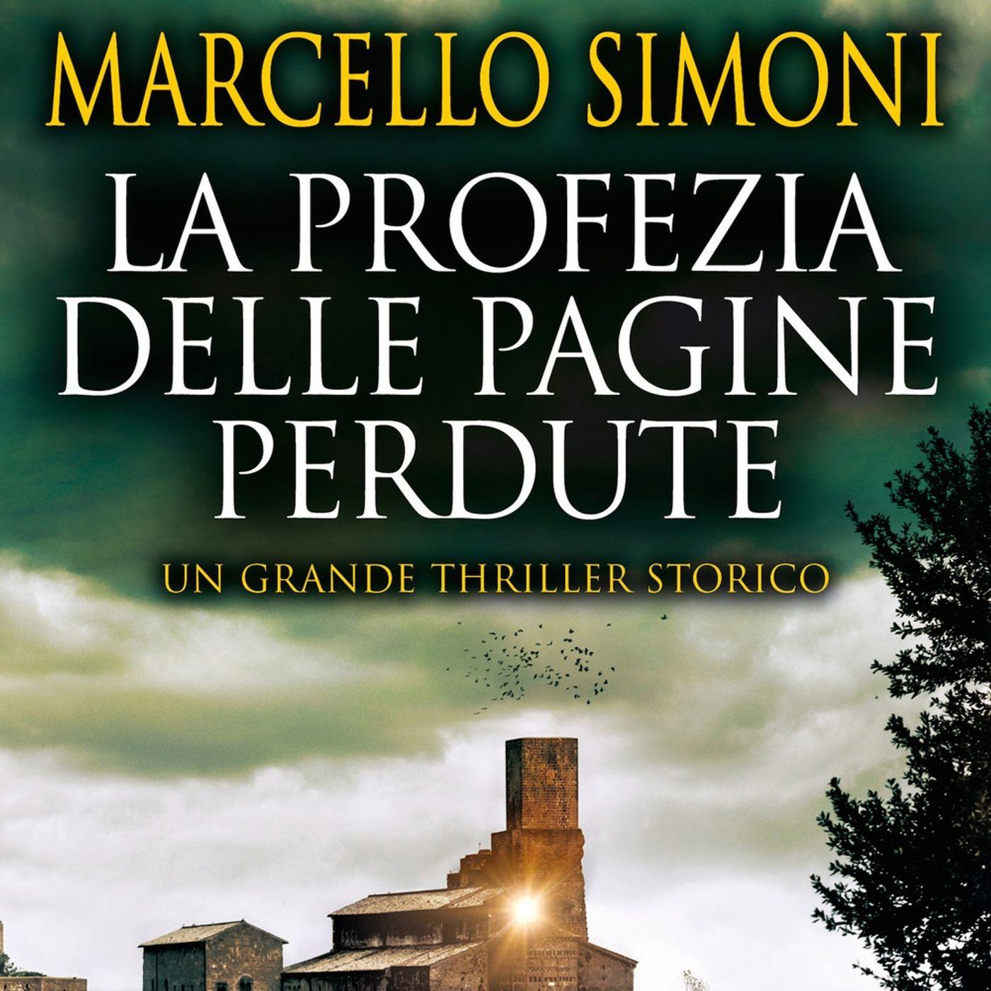 """Marcello Simoni """"La profezia delle pagine perdute"""""""