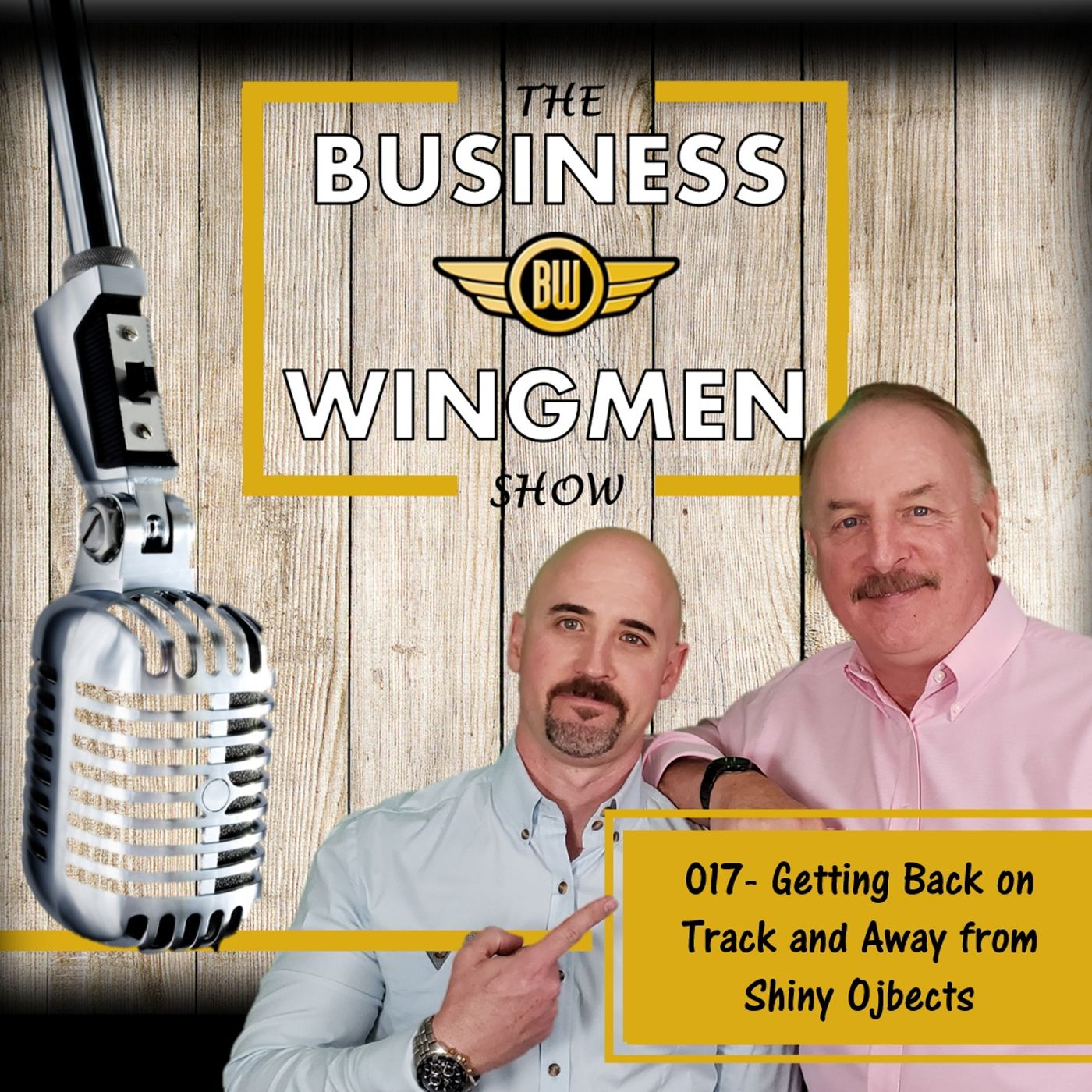 017- Getting Back on Track from the Effects of Shiny Object Syndrome