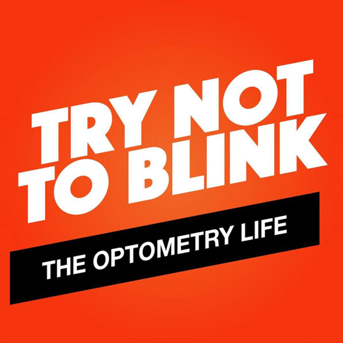 Try Not to Blink (Episode 14): Vision Therapy with Dr. Joanna Carter
