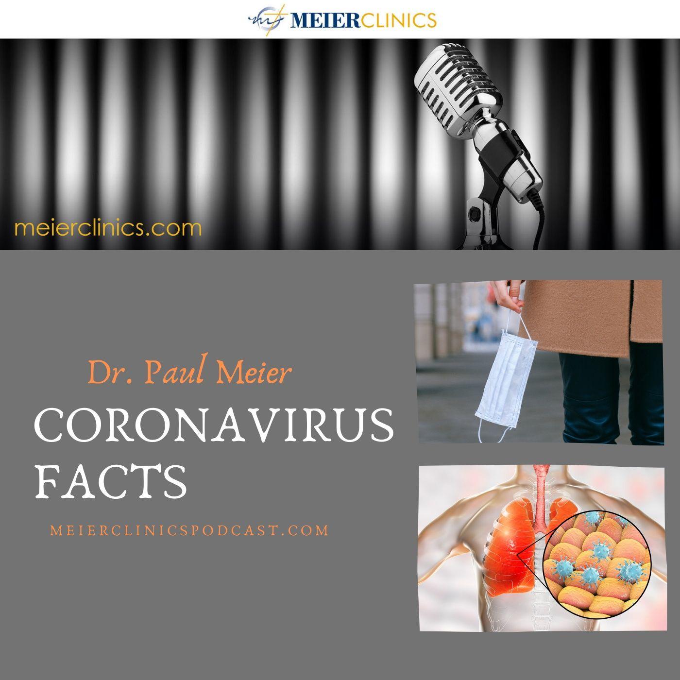 Coronavirus Facts with Dr. Paul Meier