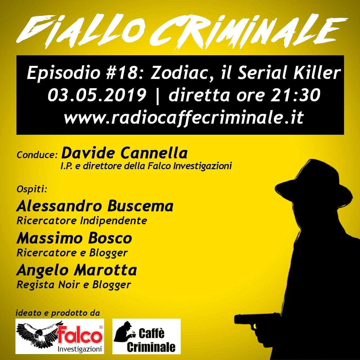 #18 Episodio | Zodiac, il Serial Killer_03.05.2019