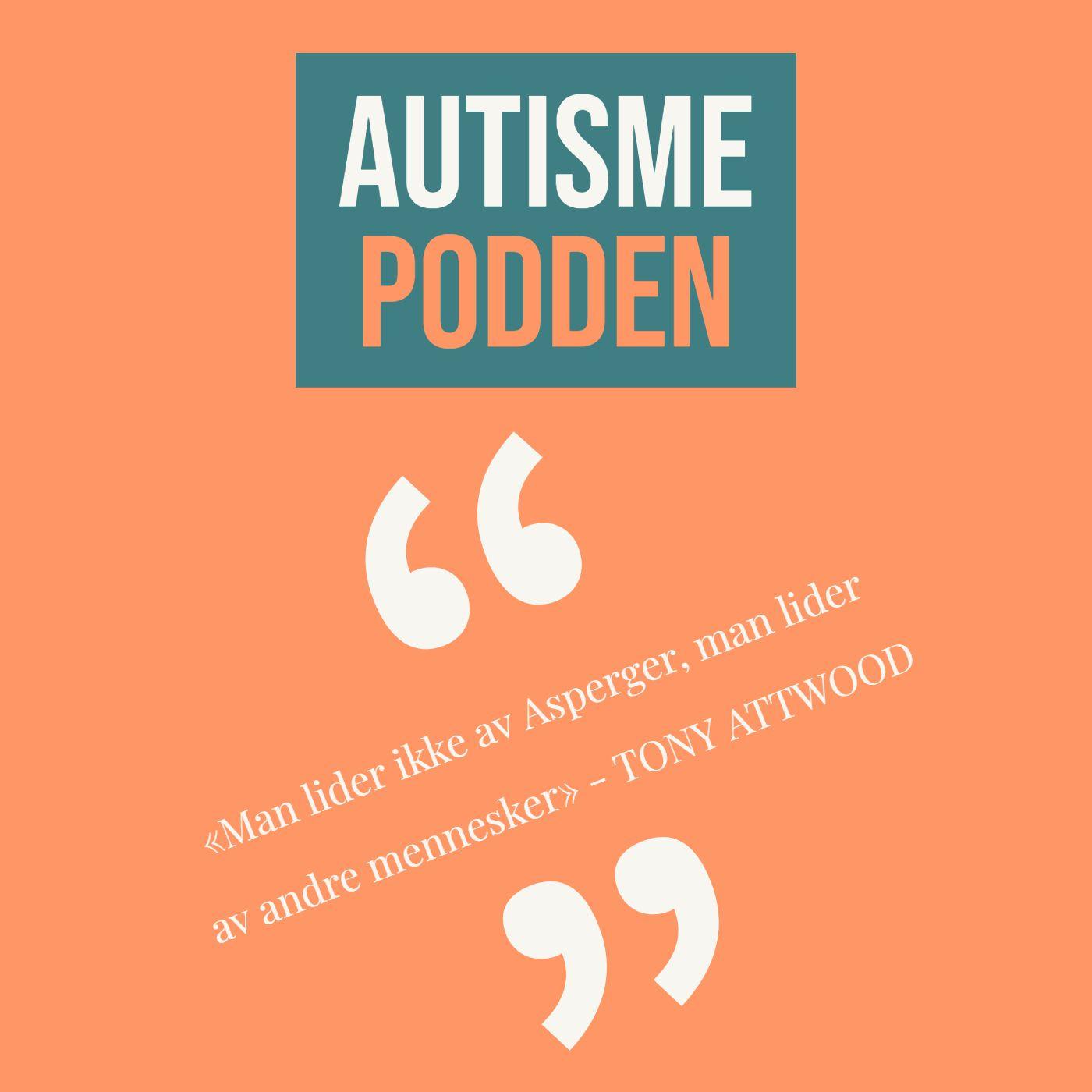 Endelig en podcast om Autisme på norsk!