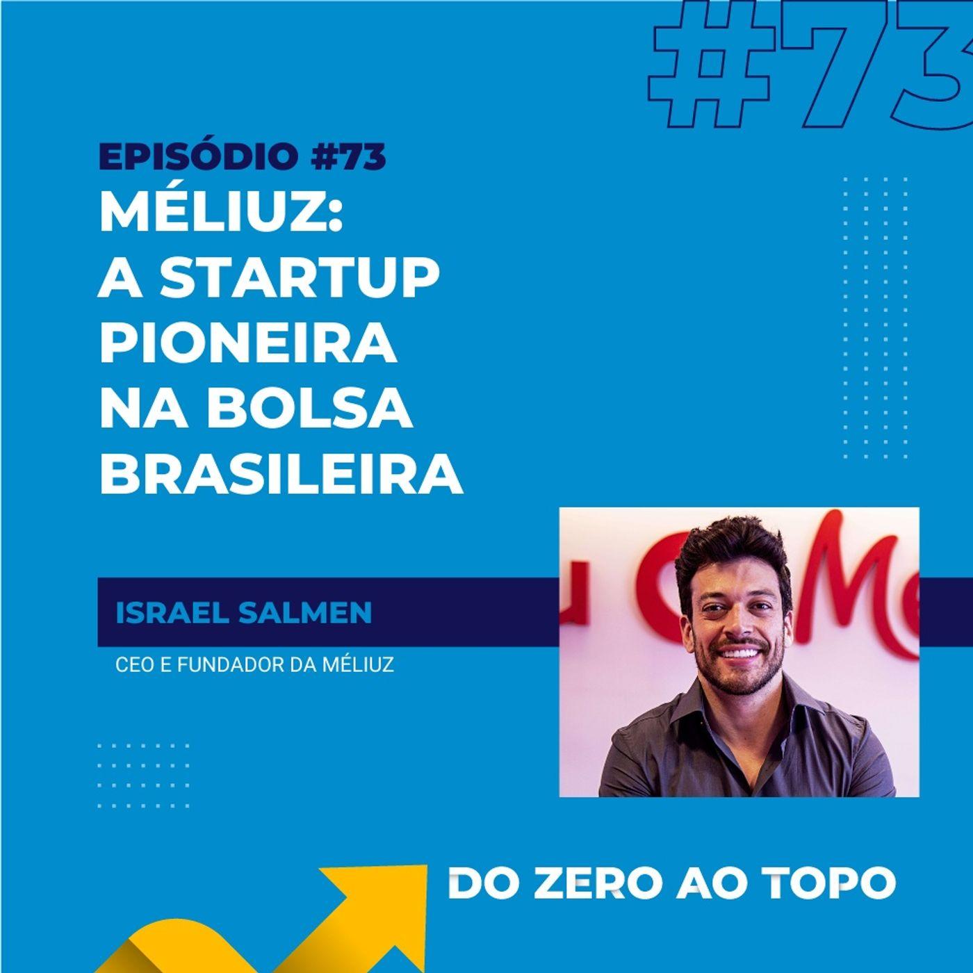 #73 - Méliuz: os empreendedores que levaram uma startup à Bolsa