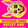 Dear Darkness - Hayley & The Crushers - Devious Ones