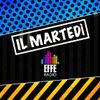 Il martedì di Effe Radio