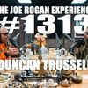 #1313 - Duncan Trussell