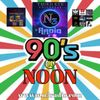90's@Noon Hosted By Stacy Friday  2-21-20