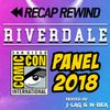 *SPECIAL* Riverdale at Comic-Con: Everything to expect for Season 3 // RECAP REWIND //