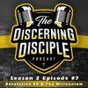 Season 2 - Episode 7: Revelation 20 & The Millennium