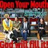 Open Your Mouth and God will fill it!