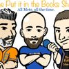 The Put it in the Books Show! S2 E11 - Final Tune-up!
