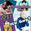 MV Gay?, Recomendación KPOP, OST.