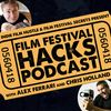 Film Festival Hacks Podcast